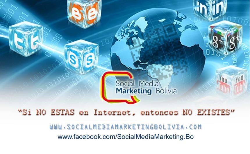 Si no está en Internet, Entonces NO EXISTE - Social Media Marketing Bolivia